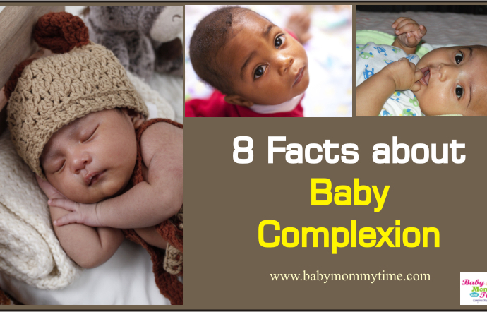8 Facts about Baby Complexion
