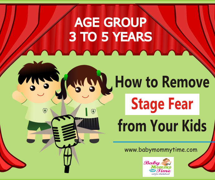 How to Remove Stage Fear from Your Kids (Age 3 to 5 Years)